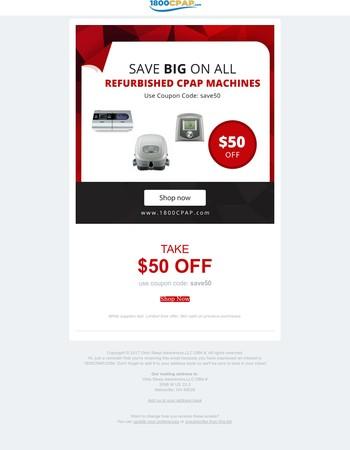 Save $50 - Refurbished Machine Sale!