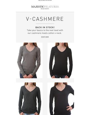 V-Cashmere Back in Stock!