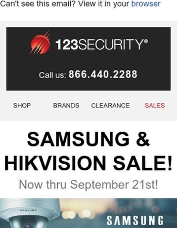 Sale on Samsung & Hikvision!!!