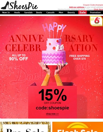 Dear848043e8697f65d2bf7fd9610cfe27bd,Chic Shoes Are On Sale For Anniversary Celebration.
