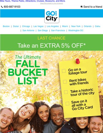 Last Chance! | EXTRA 5% Off | Top Things to Do This Fall