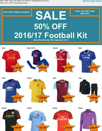 50% OFF 2016/17 Football Kits + Extra 10% OFF Everything Coupon