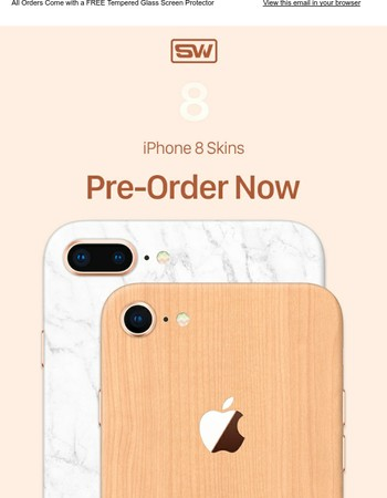 Order Your iPhone 8 Wraps Now! Plus FREE 9H Tempered Glass