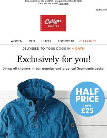 HALF PRICE Seathwaite Jacket, now just £25!
