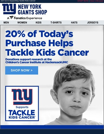 ENDS TONIGHT: 20% Of Proceeds from Today's Sales Go to Tackle Kids Cancer