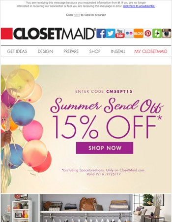 15% Off ClosetMaid.com Summer Send Off Salebration! Plus Free Shipping on Orders Over $99!