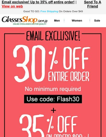 Email exclusive! Up to 35% off entire order!