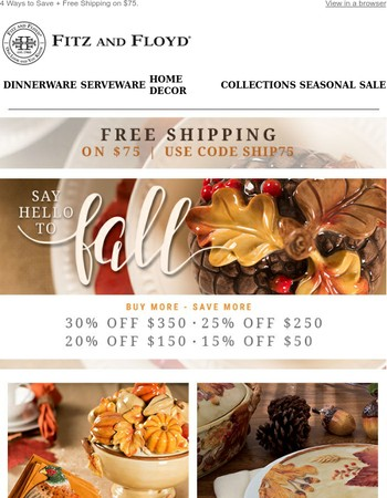 Fall Savings this Weekend Up to 30% OFF