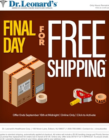 Free Shipping Ends in Less than 24 Hours!