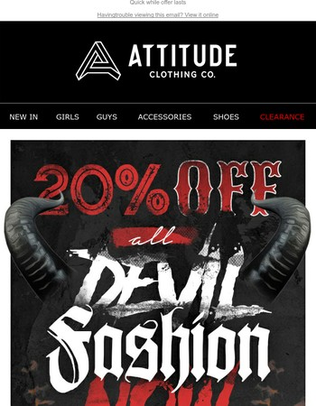 Don't forget about our special offer on devil fashion now!