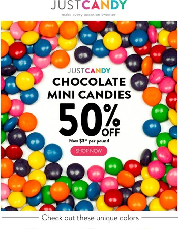 Save 50% on our Just Candy Chocolate Mini Candies