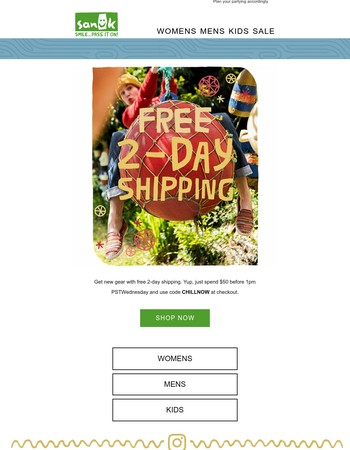 Get decked out with Free 2-Day Shipping.