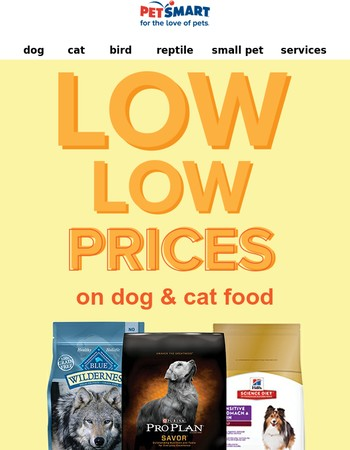 Shop our latest low prices on dog & cat food + how you can save 5%