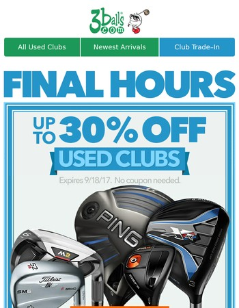 Hurry, before up to 30% off used clubs ends!