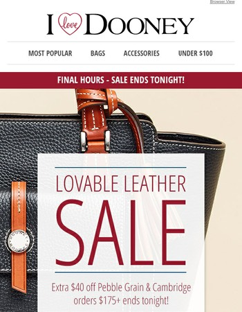 FINAL HOURS! Lovable Leather Sale Ends Tonight