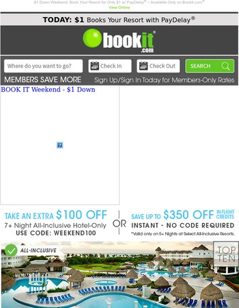 Thru Midnight! $1 Books Your Resort + Up to 70% OFF All-Inclusives and More