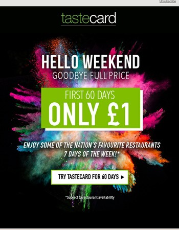 Start the weekend right with tastecard!