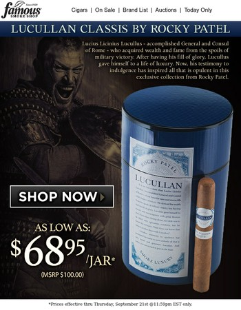 Try the new Lucullan, by Rocky Patel!
