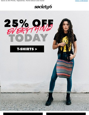 HURRY: 25% Off Everything Ends Soon!