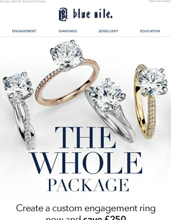 Engagement Ring Now, £250 Off Your Wedding Ring Later