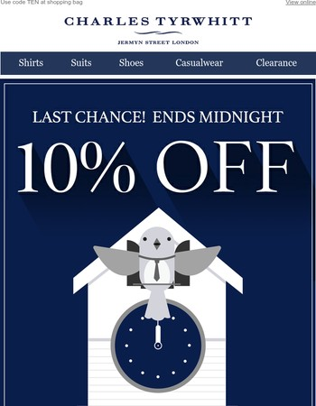 It's the final countdown! 10% off everything ends tonight!