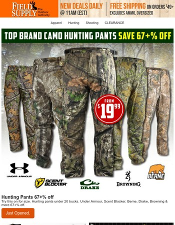 You've unlocked 67% off hunting pants. Top brands from 19.99.
