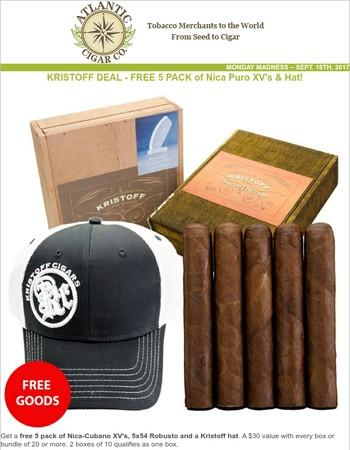 Monday Madness: Kristoff Deal - FREE 5 Pack of Nica Puro XV's & Hat!
