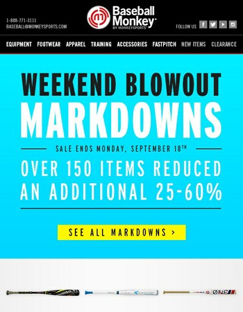 HOURS LEFT! Weekend Blowout Markdowns - Over 150 Items Reduced!