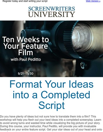 Starts Thursday - Ten Weeks to Your Feature Film