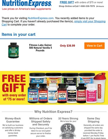 Finish your order at NutritionExpress.com! You left a few items in your shopping cart.