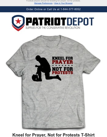 NEW: Kneel for Prayer, Not for Protests T-Shirt