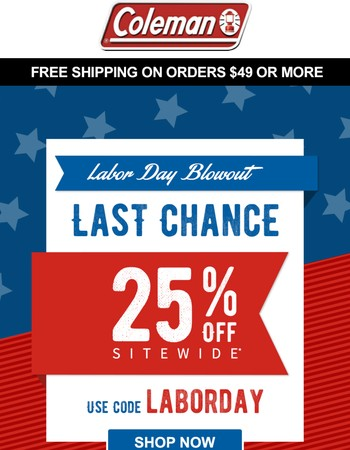 Ending Today: 25% OFF for Labor Day