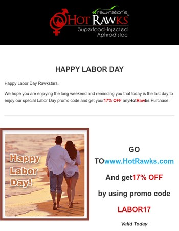 LAST DAY - 17% OFF Hot Rawks Labor Day Promo