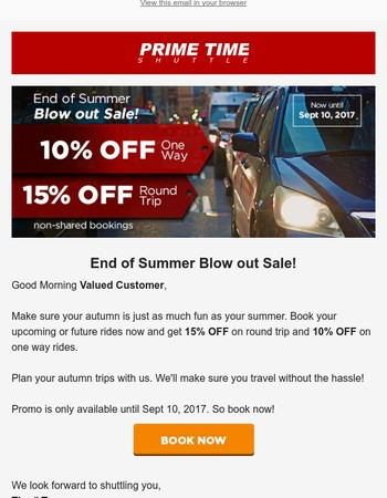 Hey Valued Customer, Up to 15% Discount on Our End of Summer Blow Out Sale!