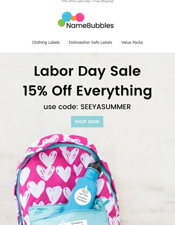 Last chance to enjoy 15% off for labor day!