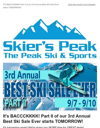 It's Back! Part II of our 3rd Annual Best Ski Sale Ever starts TOMORROW!